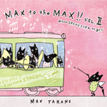 2ndCD 「MAX to the MAX !! Vol.2 More ORCHESTRA to go !!」